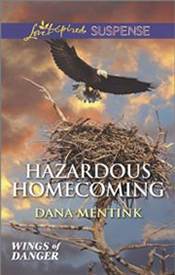 Hazardous Homecoming by Dana Mentink