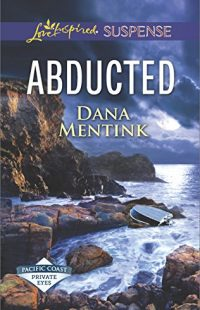 Abducted by Dana Mentink