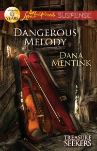 Dangerous Melody by Dana Mentink