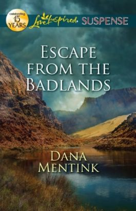 Escape from the Badlands by Dana Mentink