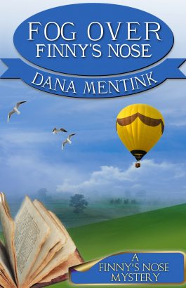 Fog Over Finny's Nose by Dana Mentink