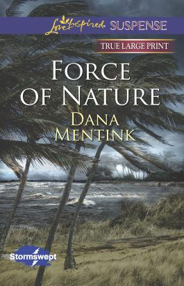 Force of Nature by Dana Mentink