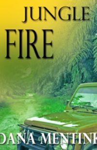 Jungle Fire by Dana Mentink