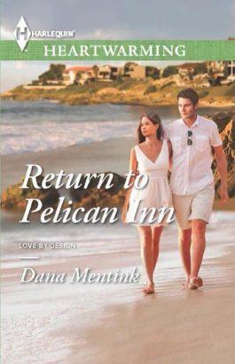 Return to Pelican Inn by Dana Mentink