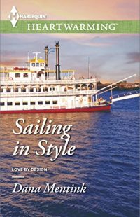 Sailing in Style by Dana Mentink