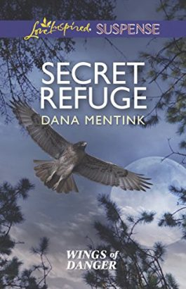 Secret Refuge by Dana Mentink