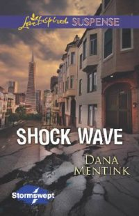 Shock Wave by Dana Mentink