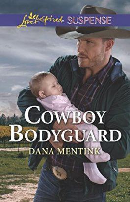 Cowboy Bodyguard by Dana Mentink