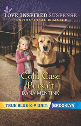 Cold Case Pursuit by author Dana Mentink