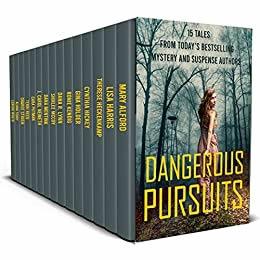 Dangerous Pursuits Collection