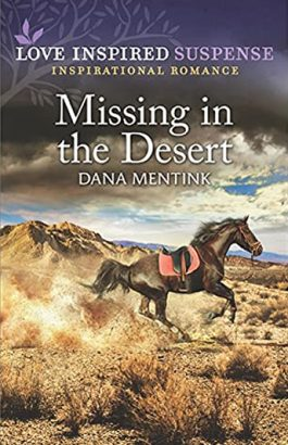 Missing in the Desert by author Dana Mentink