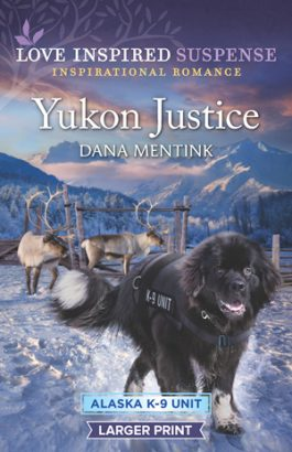 Yukon Justice by author Dana Mentink